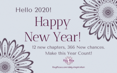 Hello 2020! 12 New Chapters, 366 New Chances …