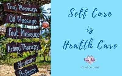 Self Care is Health Care